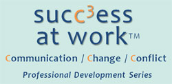 Success at Work Professional Seminar Series